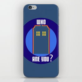 Who Are You ? iPhone Skin