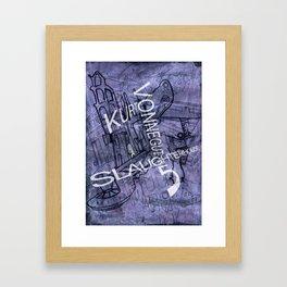 Slaughterhouse 5 Framed Art Print