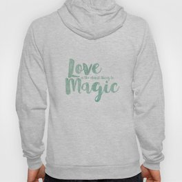 The Closest Thing to Magic Hoody