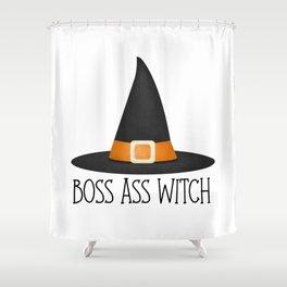 Boss Ass Witch Shower Curtain