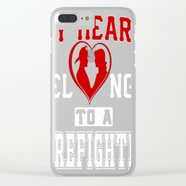 My heart belongs to a Firefighter Clear iPhone Case