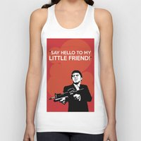 scarface Tank Tops featuring Scarface Say Hello to My Little Friend by Florian Rodarte