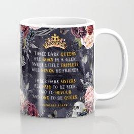 Three Dark Crowns Coffee Mug