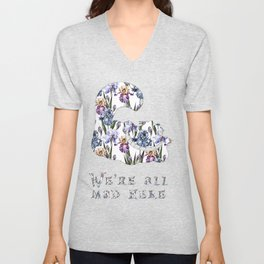 Alice floral designs - Cheshire cat all mad here Unisex V-Neck