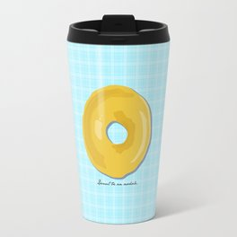 Donut Be An Asshole Travel Mug