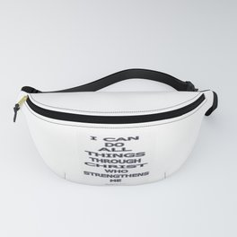 I Can Do All Things Fanny Pack