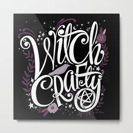 Witch Crafty Metal Print