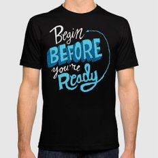Begin Before You're Ready Black Mens Fitted Tee MEDIUM