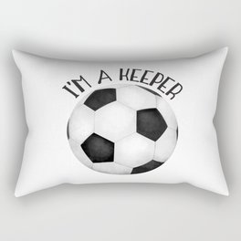 I'm A Keeper! Rectangular Pillow