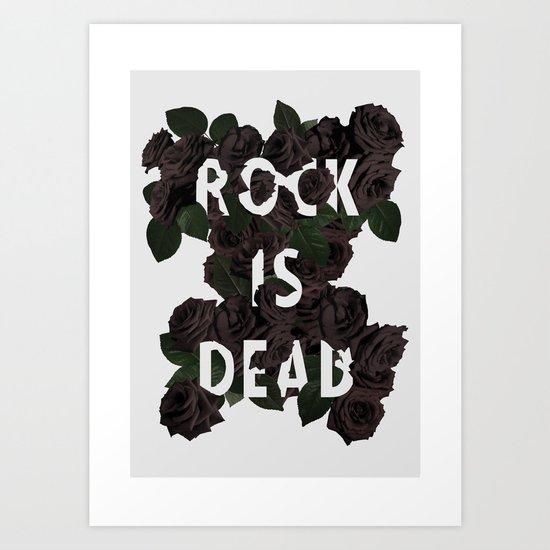 Rock is Dead Art Print
