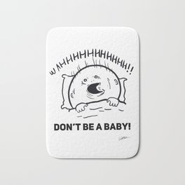 Don't be a baby! Bath Mat