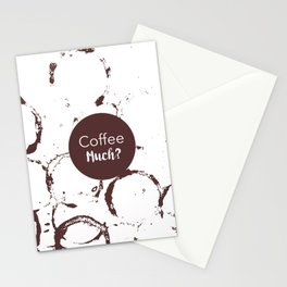 Coffee Much? Stationery Cards