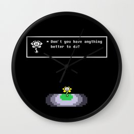 Don't you have anything better to do? Wall Clock