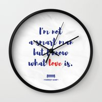 forrest gump Wall Clocks featuring Forrest Gump knows what love is by POP Collective