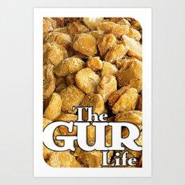 The GUR Life Art Print