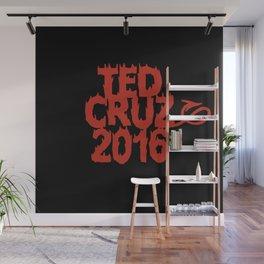 Ted Cruz 2016 Wall Mural