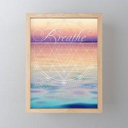 Breathe - Reminder Affirmation Mindful Quote Framed Mini Art Print
