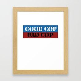 Good Cop Bad Cop Framed Art Print