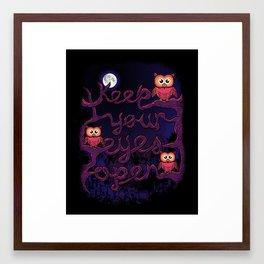 Keep Your Eyes Open Framed Art Print