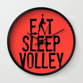Eat Sleep Volley Wall Clock