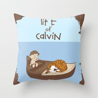 calvin and hobbes Throw Pillows featuring Life of Calvin by Rookie Art&Illustration