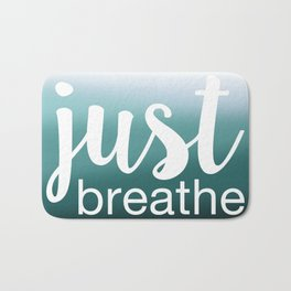Just Breathe Bath Mat