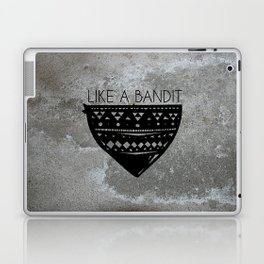Like a Bandit Laptop & iPad Skin