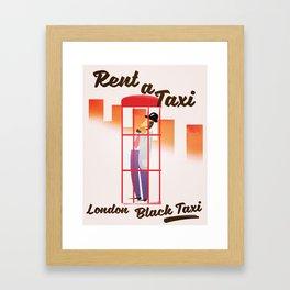 Rent a Taxi! London Framed Art Print