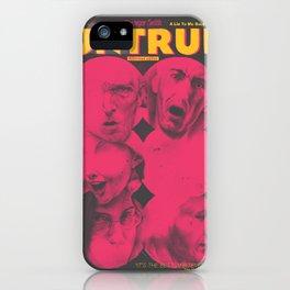 UNTRUE iPhone Case