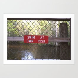 SWIM AT OWN RISK Art Print