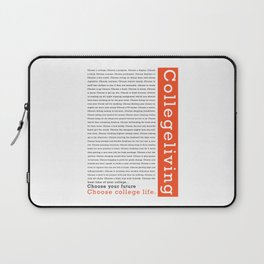 """College Humour """"Choose College Life"""" Laptop Sleeve"""