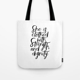 She Is Clothed With Strength And Dignity, Scripture Art,Bible Verse,Quote Prints,Gift For Her,Nurser Tote Bag