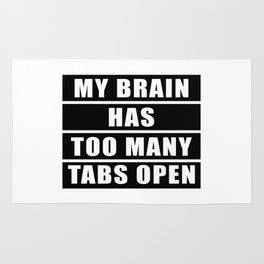 My brain has too many tabs open Rug