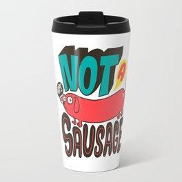 Not a Sausage Travel Mug