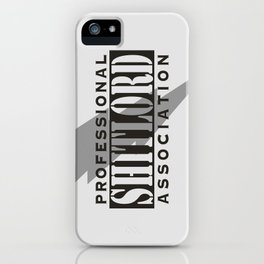 Professional Shitlord Association iPhone Case