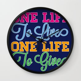 One Life Wall Clock