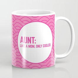 Cool Aunt Funny Quote Coffee Mug