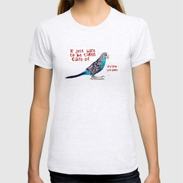 """""""And also left alone."""" T-shirt"""