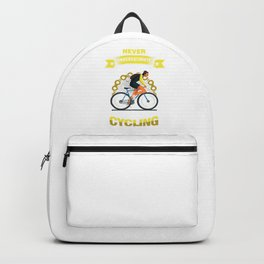 Cyclist Bicycle Fitness Exercise Gift Never Underestimate An Old Man Who Loves Cycling Backpack