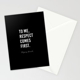 To me, Respect comes first. - Nipsey Hussle Stationery Cards
