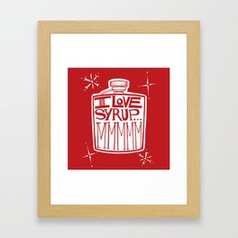 I Love Syrup Framed Art Print