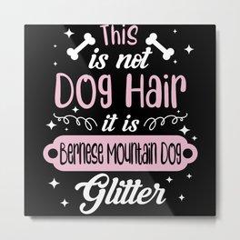 Bernese Mountain Dog Funny Gift Idea Metal Print