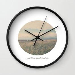Circle Week Circle II {And There You'll Find Me} Wall Clock