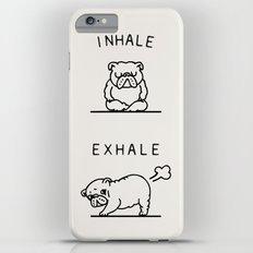 Inhale Exhale English Bulldog iPhone 6 Plus Slim Case