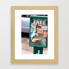 What's free, stay's free Framed Art Print