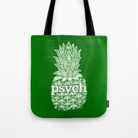psych Tote Bags featuring Psych Pineapple! by Alohalani