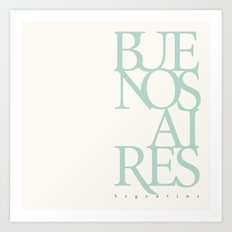 Buenos Aires Art Print