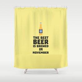 Best Beer is brewed in November T-Shirt Dk446 Shower Curtain