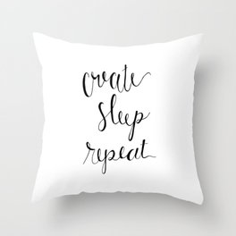 create sleep repeat hand lettering Throw Pillow