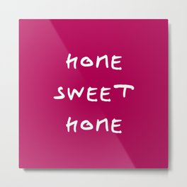 Home sweet home 2 purple Metal Print